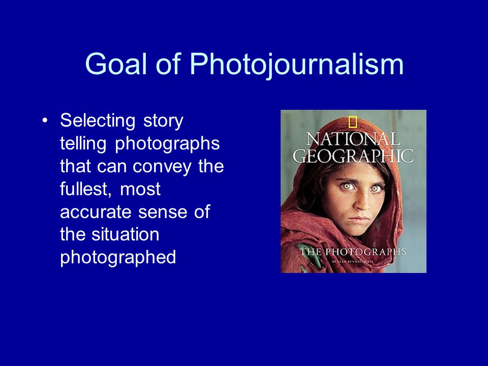 Goal of Photojournalism
