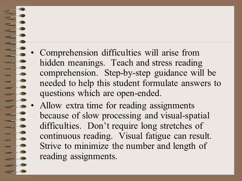 Comprehension difficulties will arise from hidden meanings