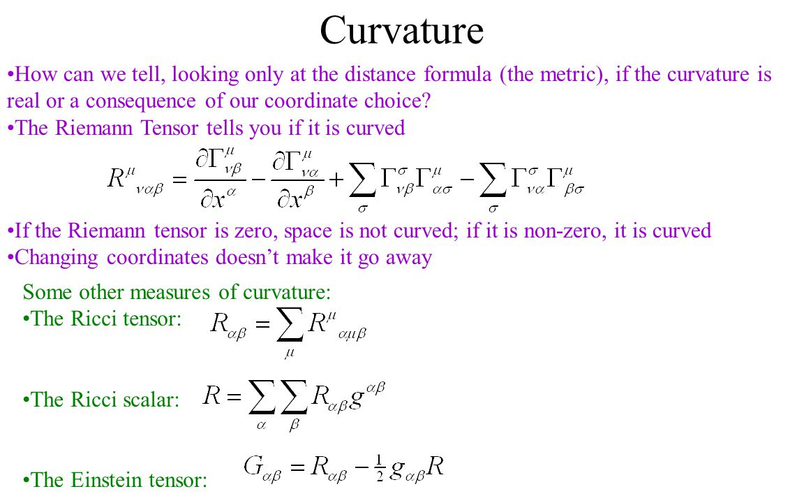 Curvature How can we tell, looking only at the distance formula (the metric), if the curvature is real or a consequence of our coordinate choice