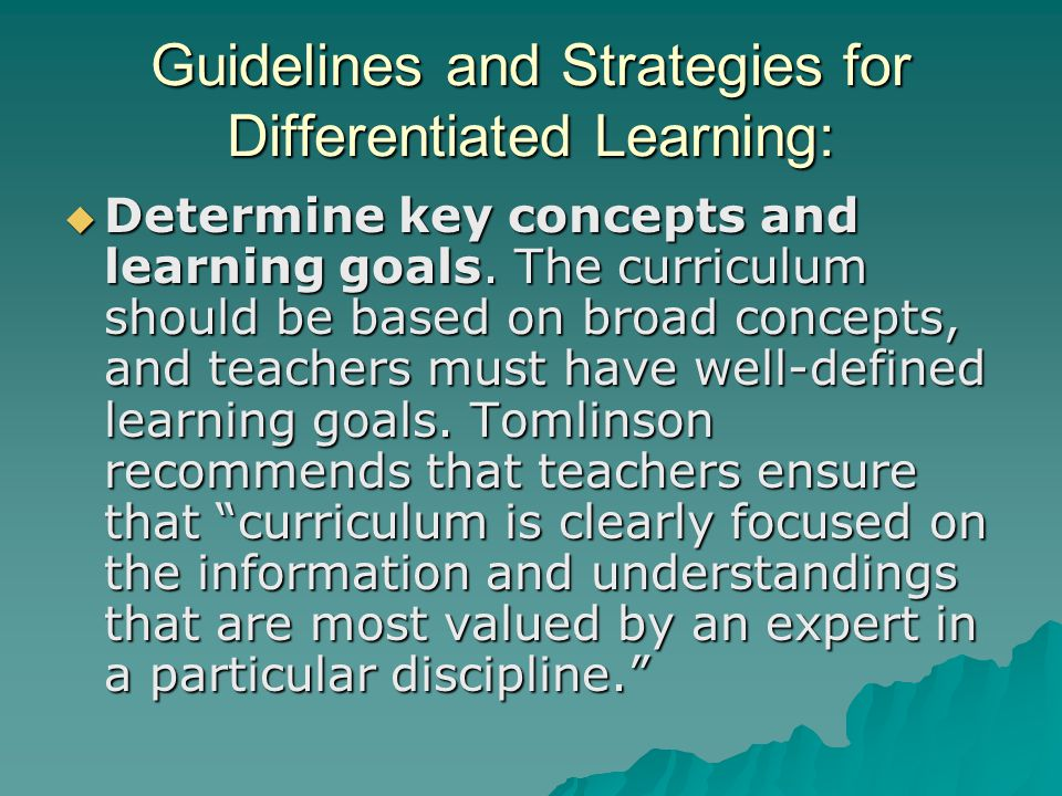 Guidelines and Strategies for Differentiated Learning: