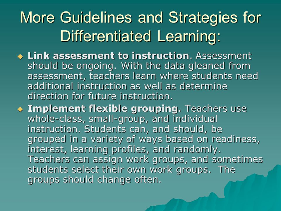 More Guidelines and Strategies for Differentiated Learning: