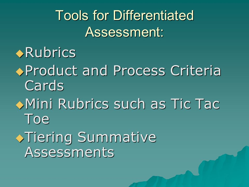 Tools for Differentiated Assessment: