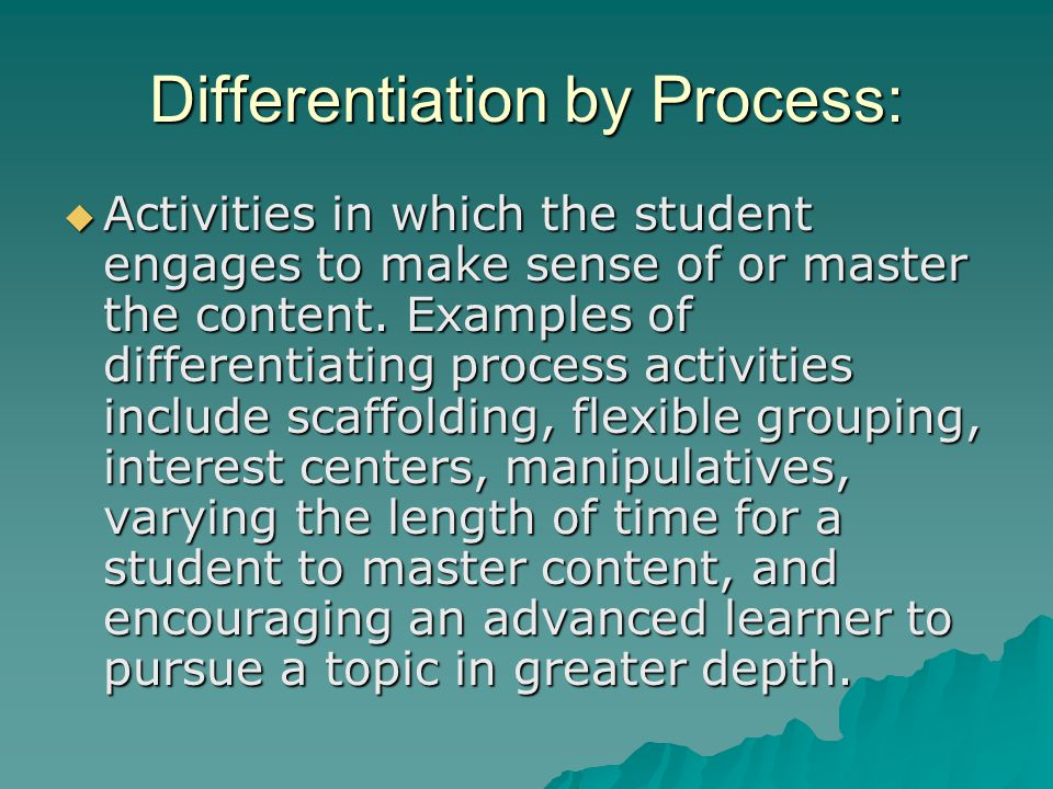 Differentiation by Process: