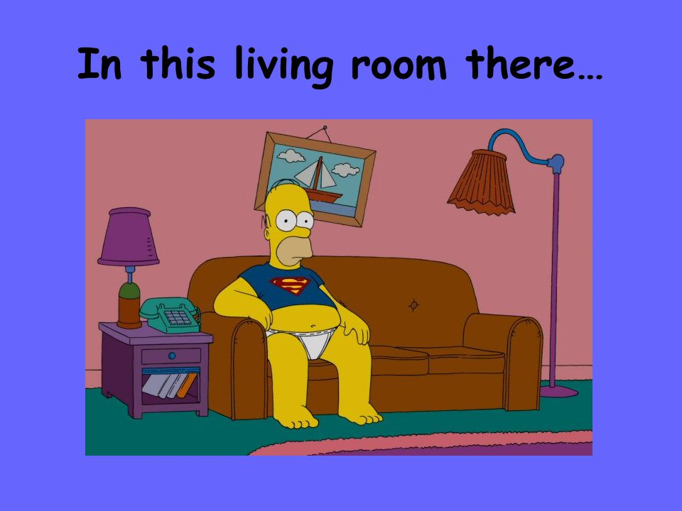 In this living room there…
