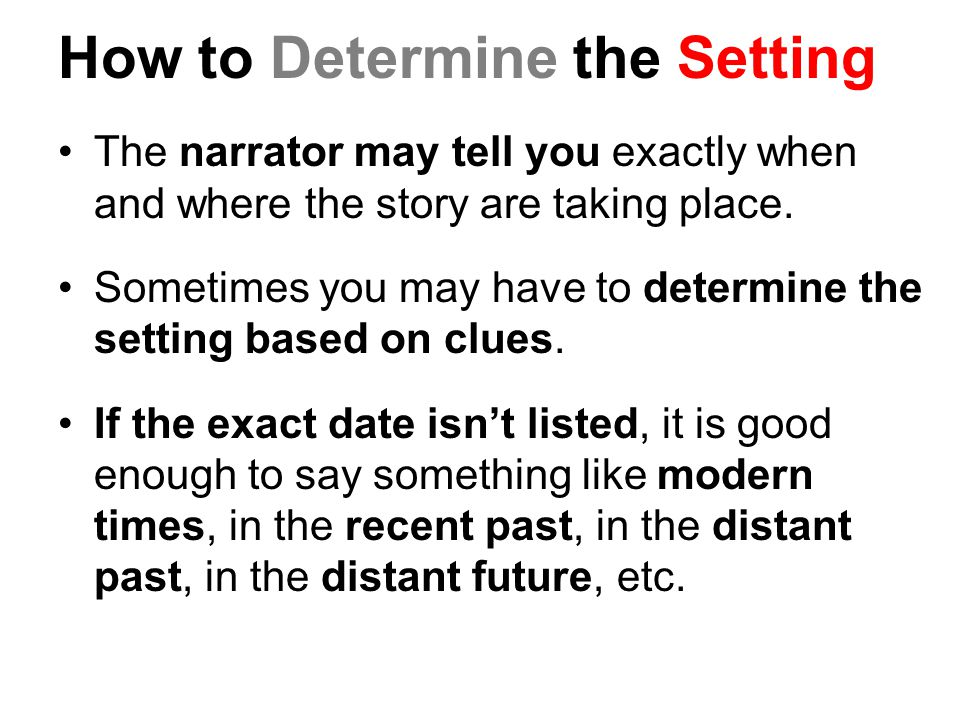 How to Determine the Setting