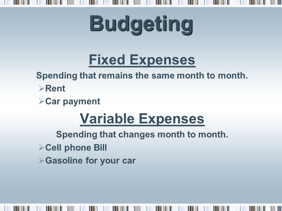Budgeting Fixed Expenses Variable Expenses