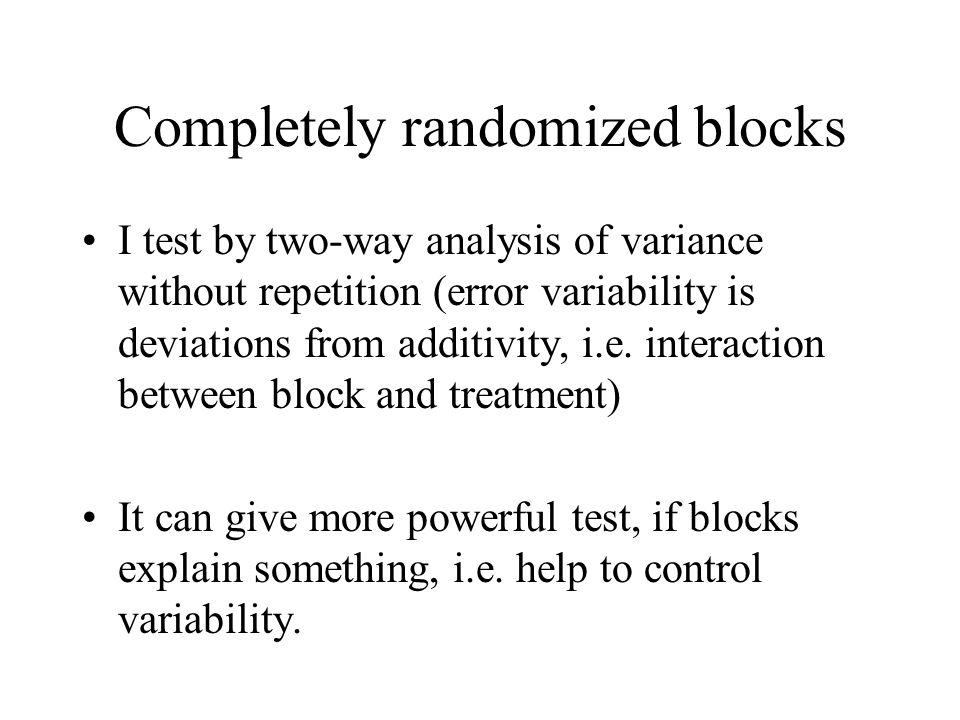 Completely randomized blocks
