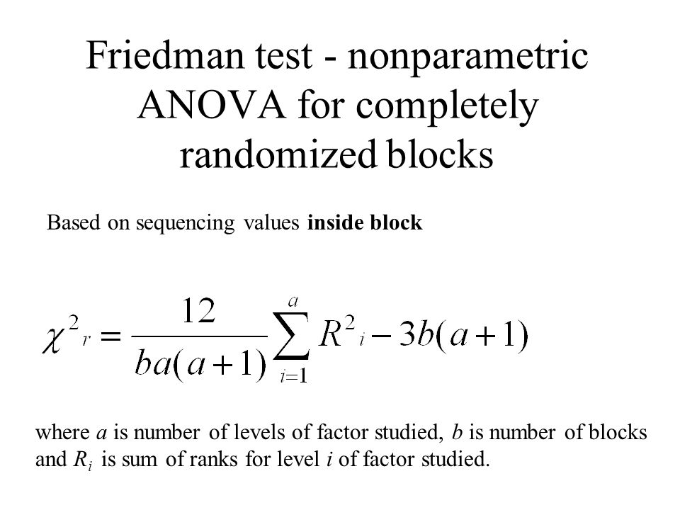 Friedman test - nonparametric ANOVA for completely randomized blocks