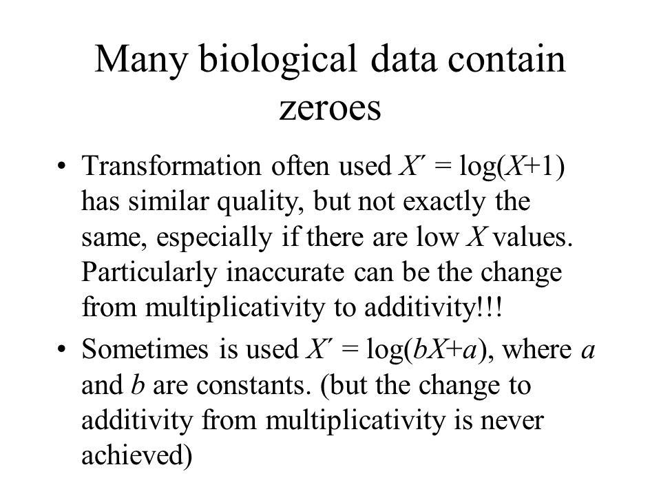 Many biological data contain zeroes