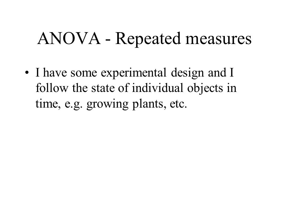 ANOVA - Repeated measures