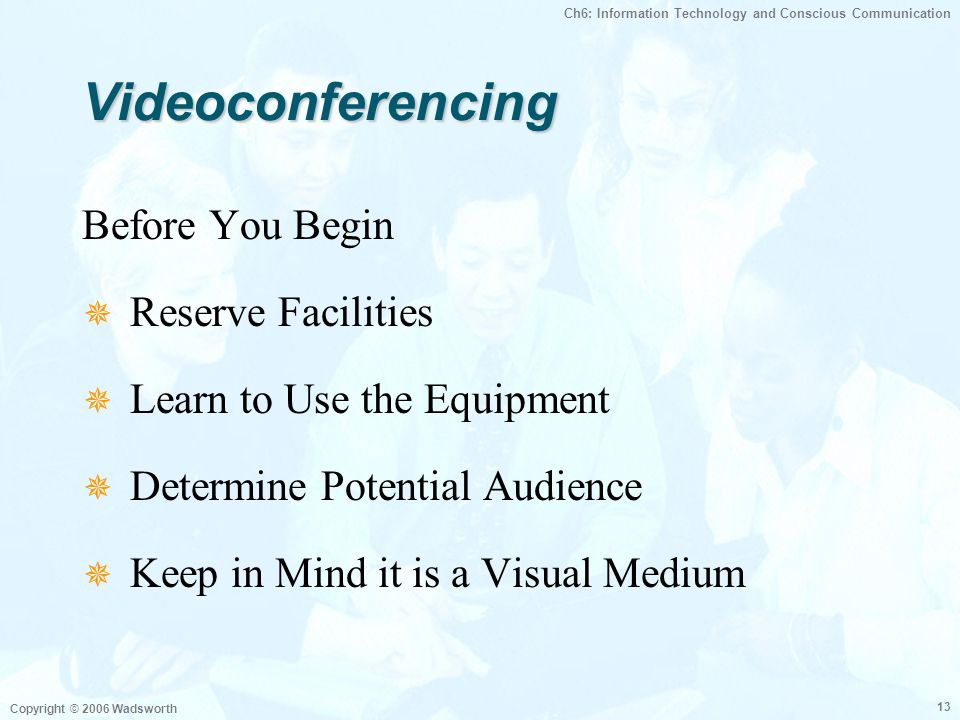 Videoconferencing Before You Begin Reserve Facilities