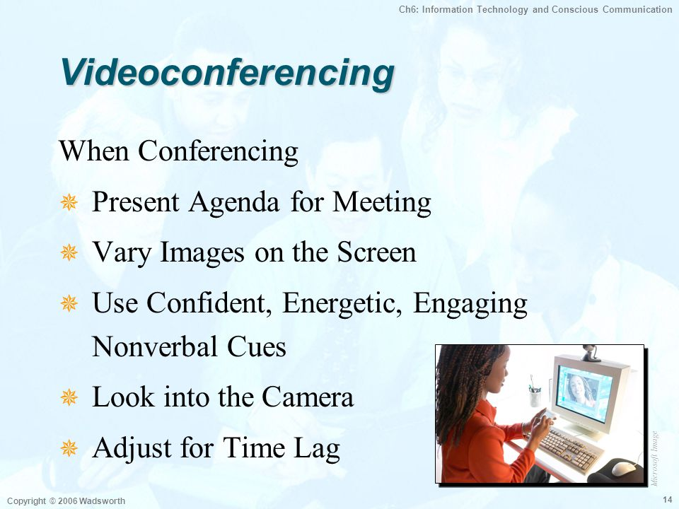 Videoconferencing When Conferencing Present Agenda for Meeting
