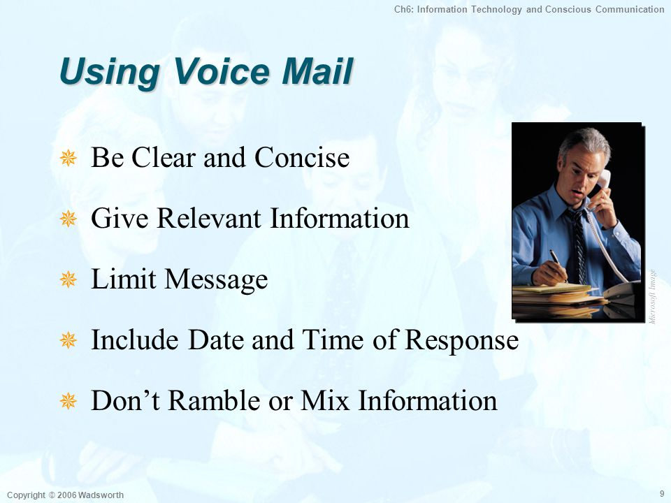 Using Voice Mail Be Clear and Concise Give Relevant Information
