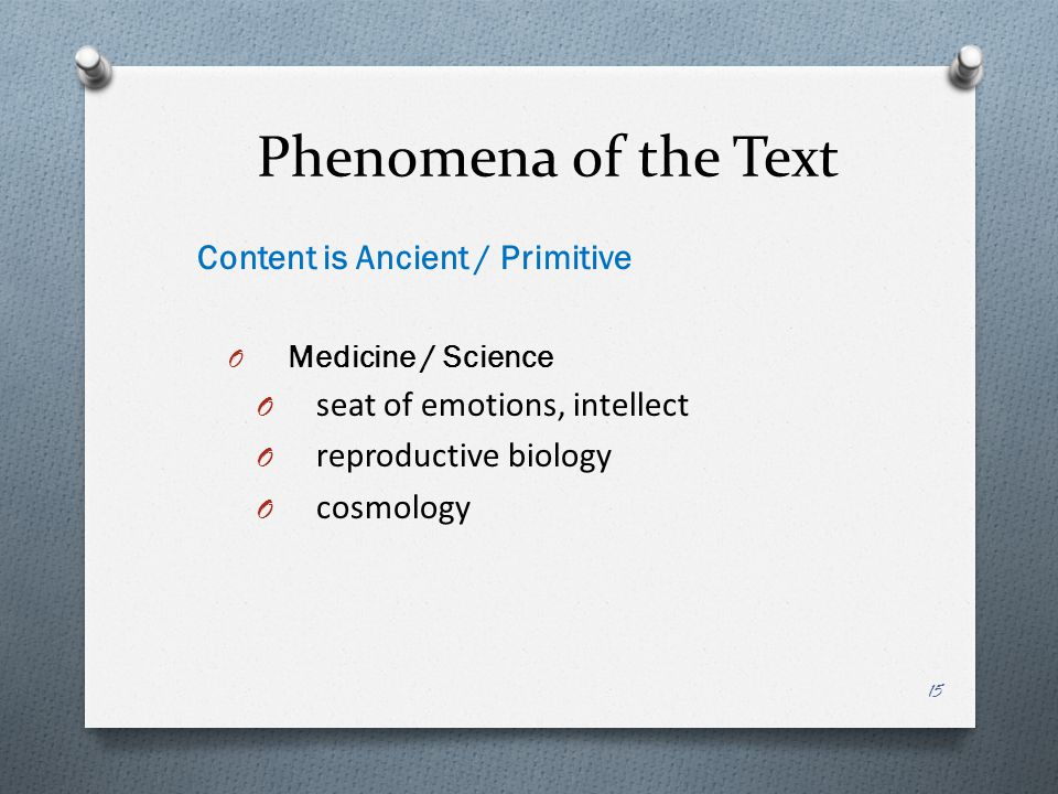Phenomena of the Text Content is Ancient / Primitive
