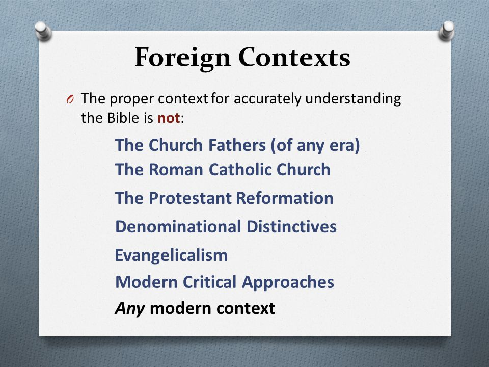 Foreign Contexts The Church Fathers (of any era)