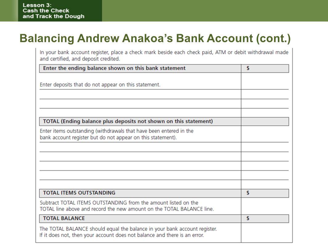 Balancing Andrew Anakoa's Bank Account (cont.)