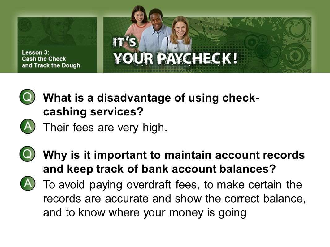What is a disadvantage of using check-cashing services