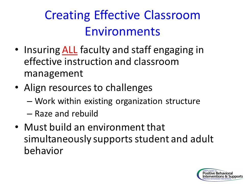 Creating Effective Classroom Environments