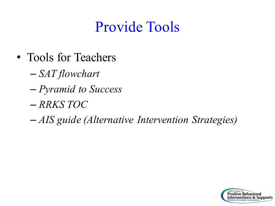 Provide Tools Tools for Teachers SAT flowchart Pyramid to Success
