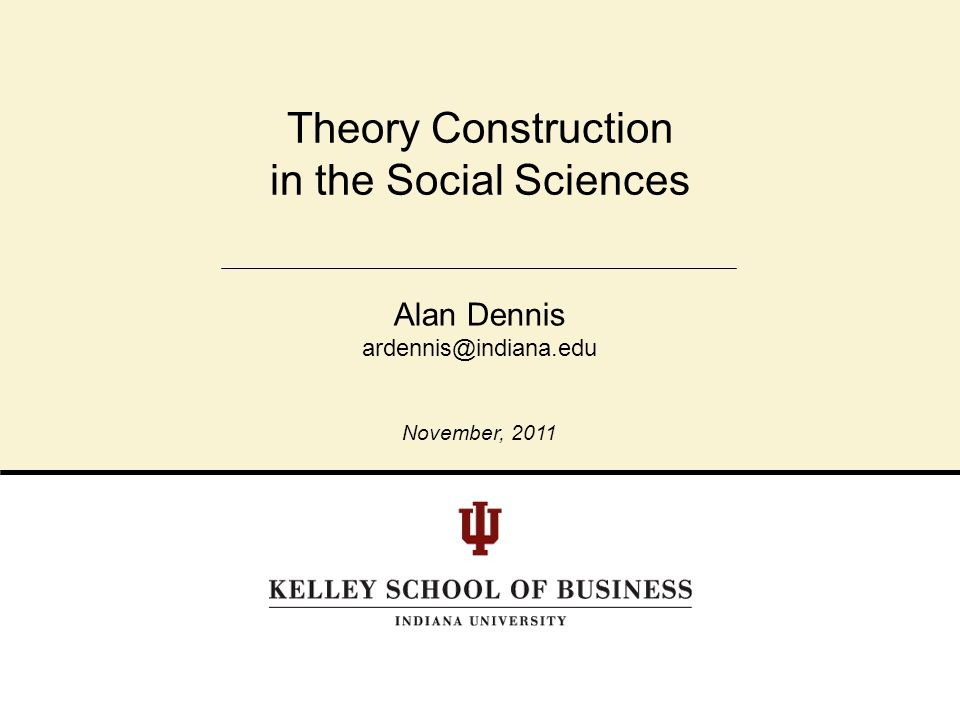 Theory Construction in the Social Sciences