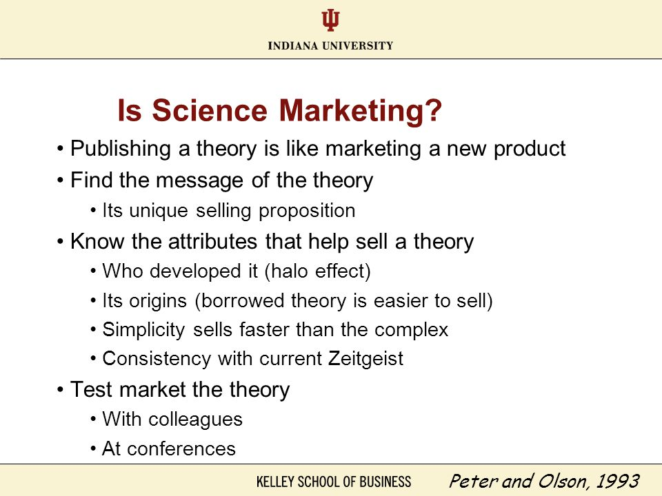 Is Science Marketing Publishing a theory is like marketing a new product. Find the message of the theory.