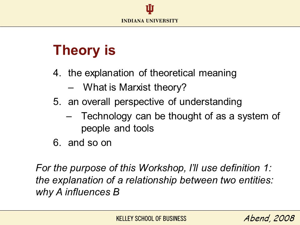 Theory is the explanation of theoretical meaning
