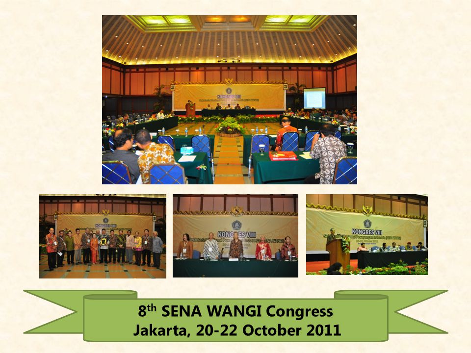 8th SENA WANGI Congress Jakarta, October 2011