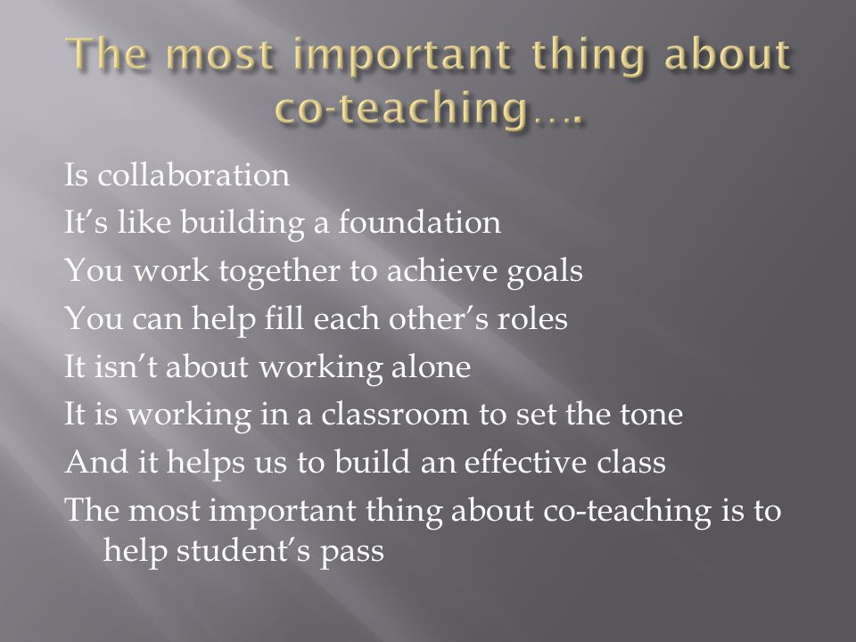 The most important thing about co-teaching….