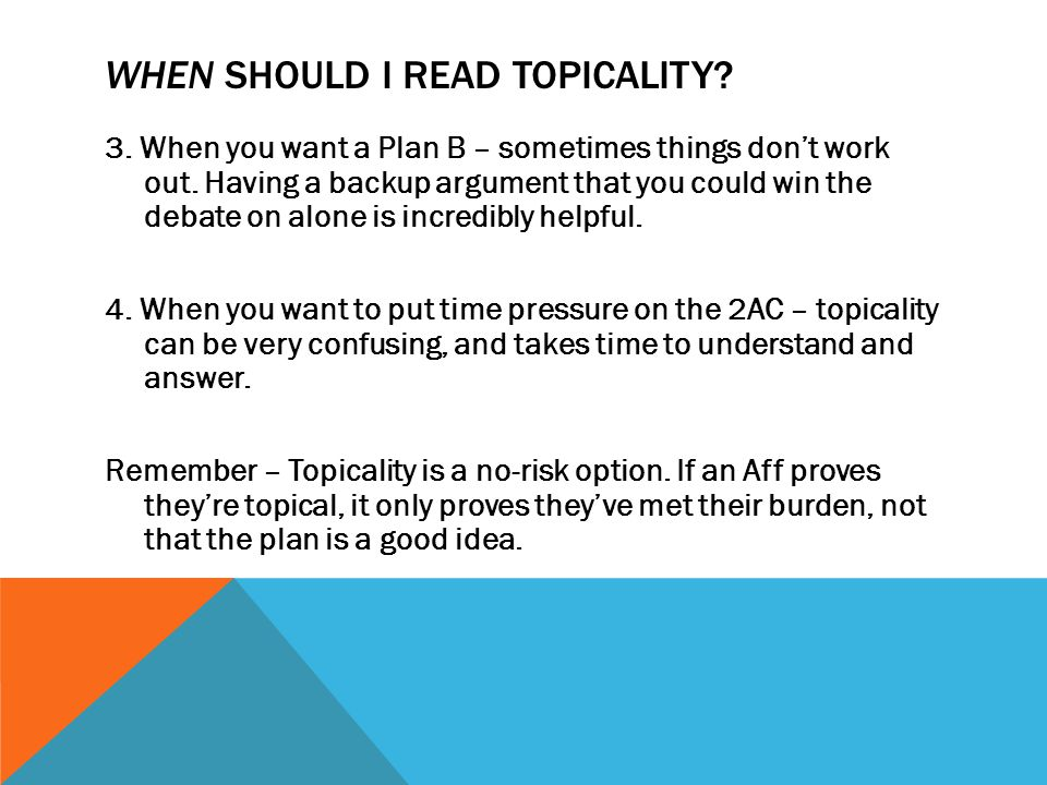 WHEN SHOULD I READ TOPICALITY