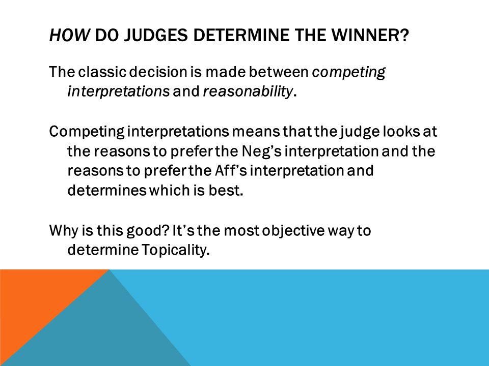 HOW DO JUDGES DETERMINE THE WINNER