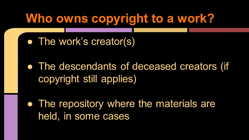 Who owns copyright to a work