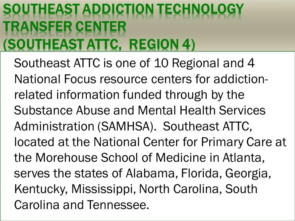 Southeast Addiction Technology Transfer Center (Southeast ATTC, Region 4)