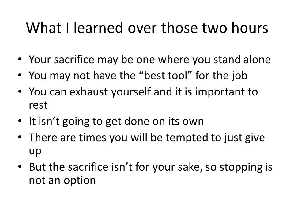 What I learned over those two hours