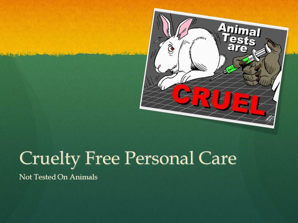 Cruelty Free Personal Care