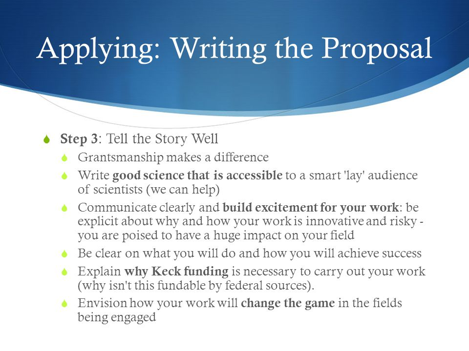 Applying: Writing the Proposal