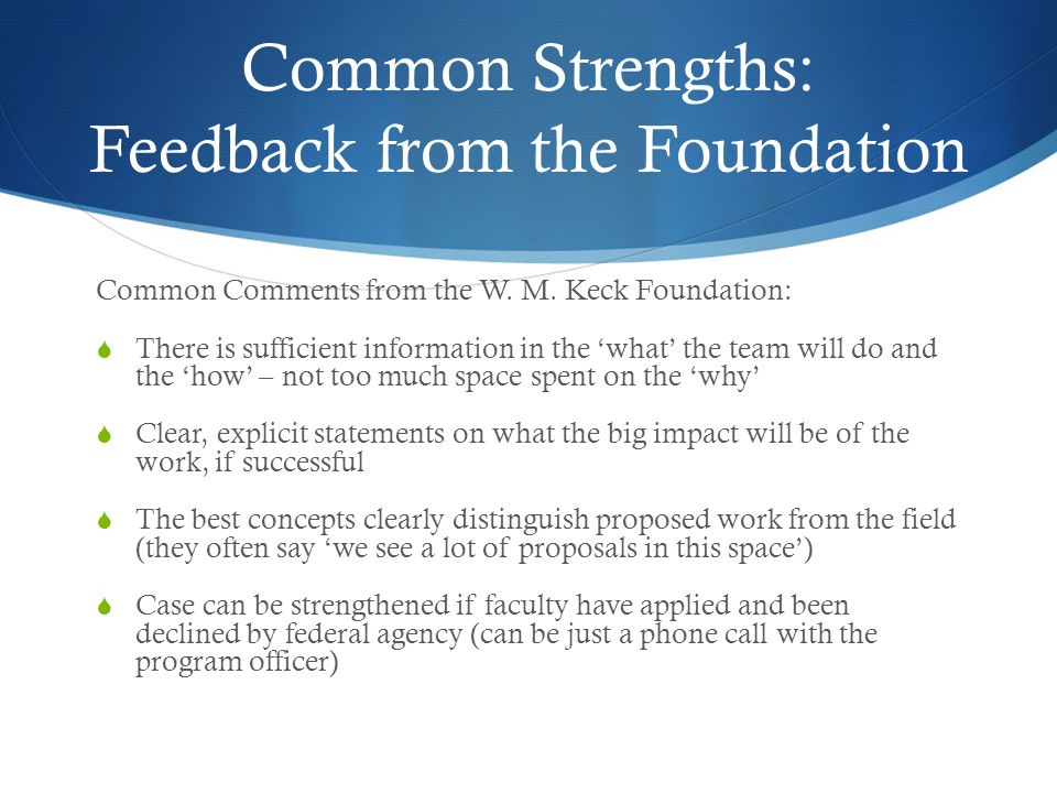 Common Strengths: Feedback from the Foundation
