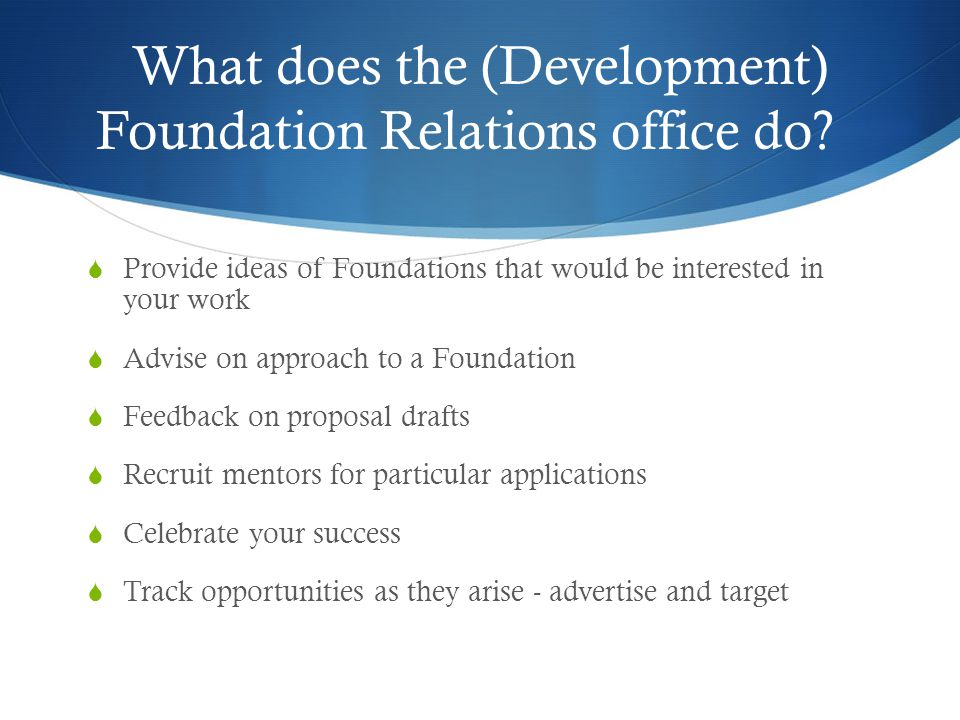 What does the (Development) Foundation Relations office do