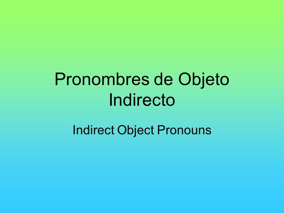 Pronombres de Objeto Indirecto