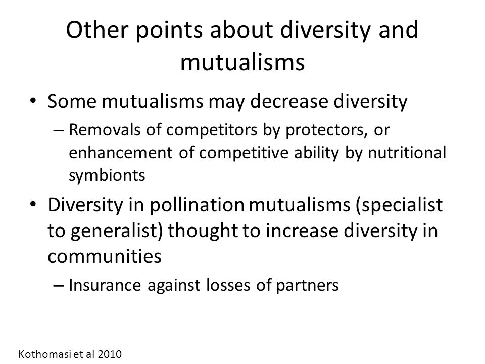 Other points about diversity and mutualisms