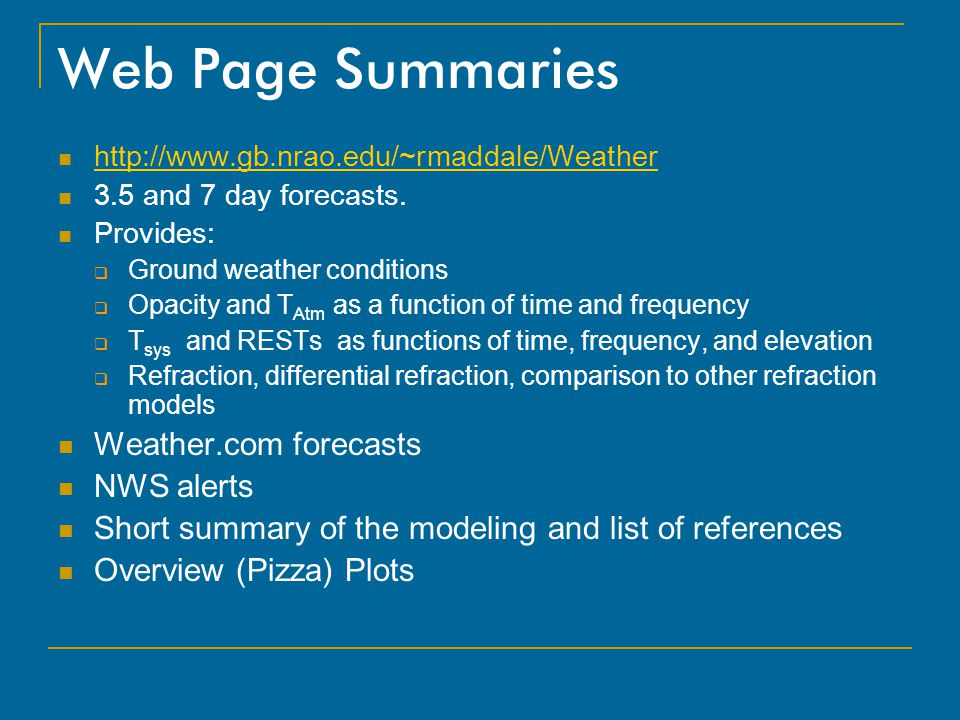 Web Page Summaries Weather.com forecasts NWS alerts