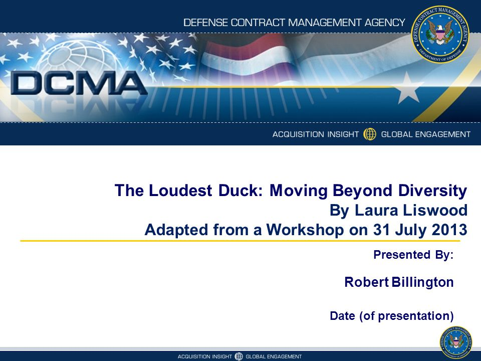 The Loudest Duck: Moving Beyond Diversity