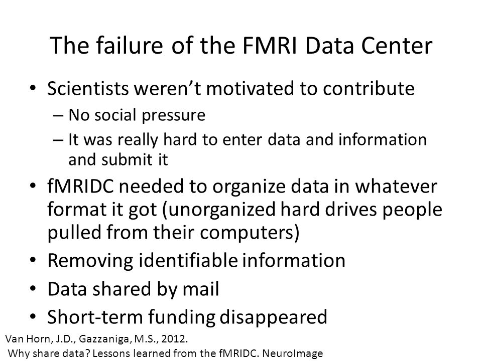 The failure of the FMRI Data Center