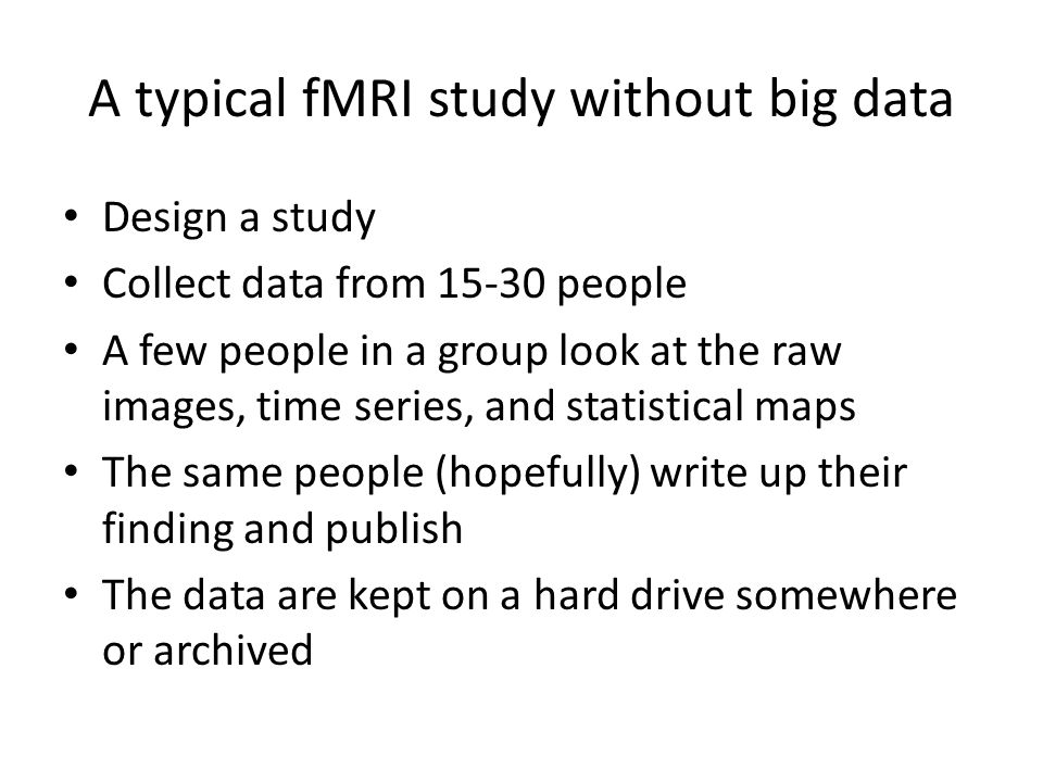 A typical fMRI study without big data