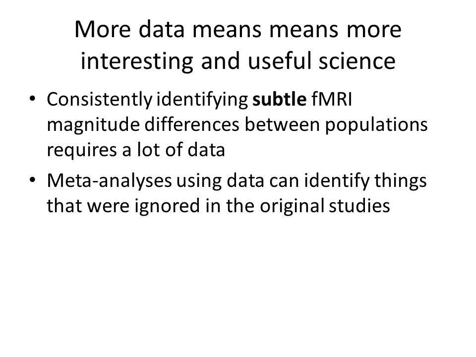 More data means means more interesting and useful science