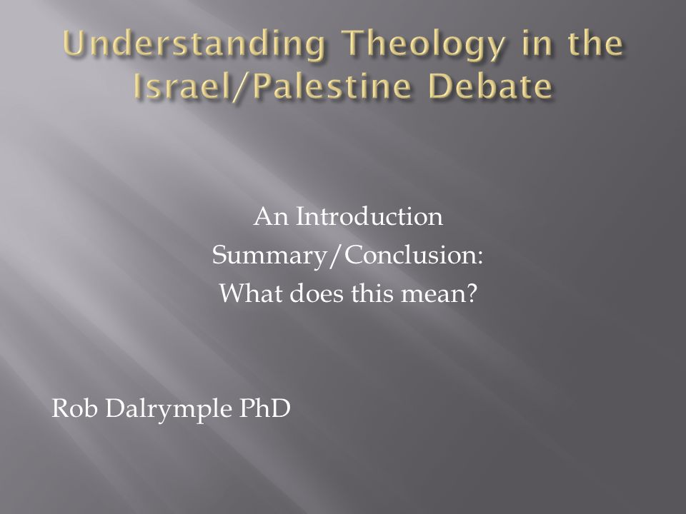 Understanding Theology in the Israel/Palestine Debate