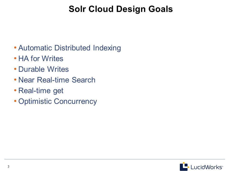 Solr Cloud Design Goals
