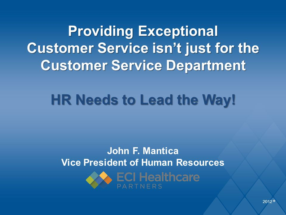 John F. Mantica Vice President of Human Resources