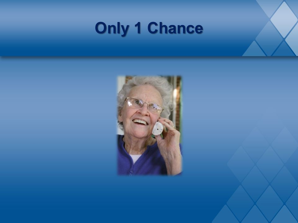 Only 1 Chance