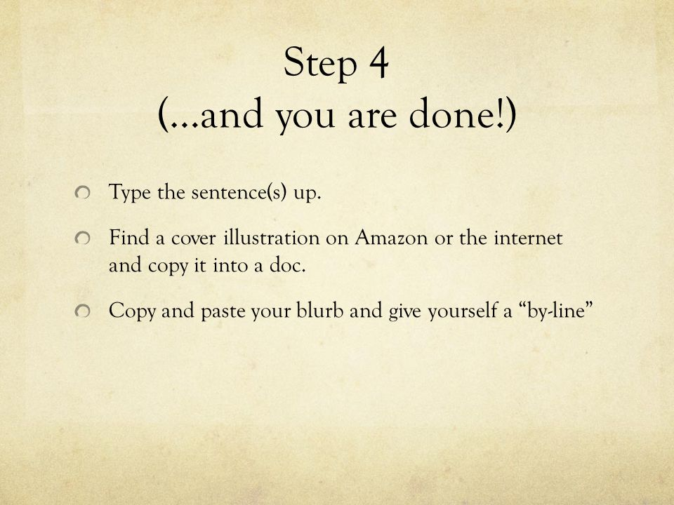 Step 4 (…and you are done!)