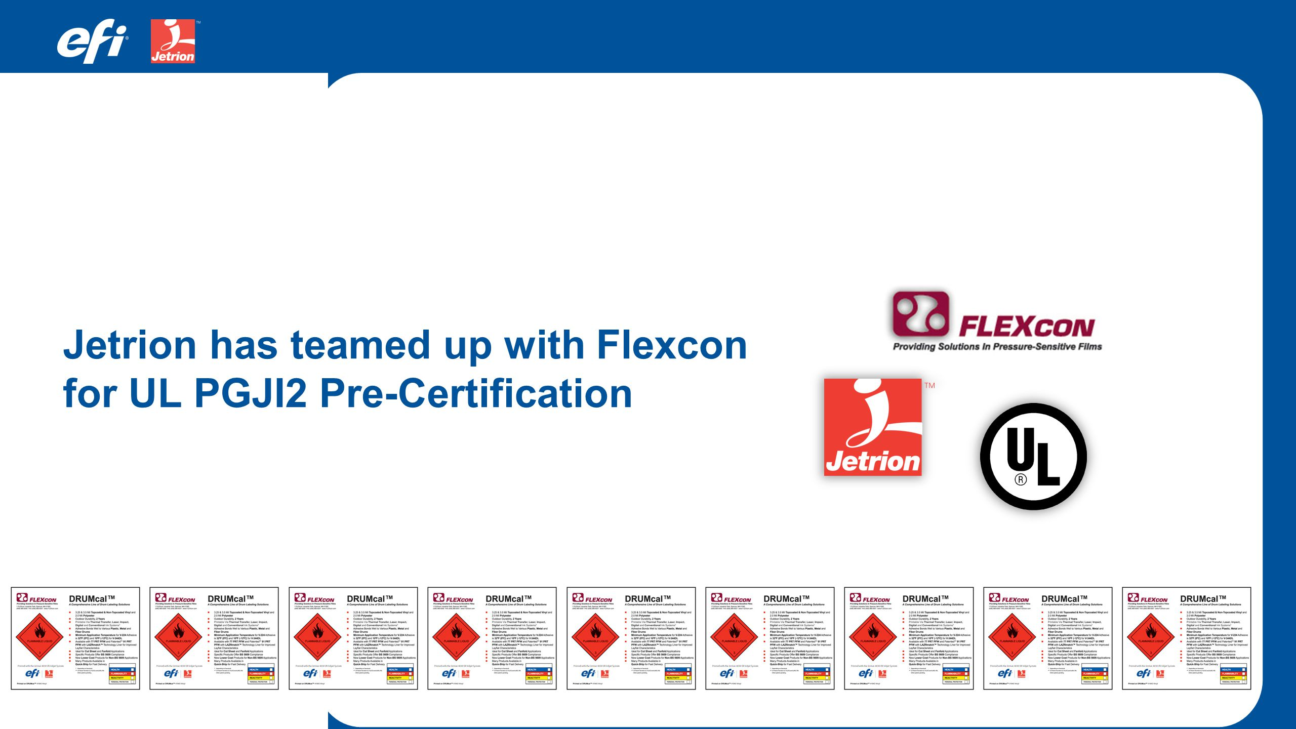 Jetrion has teamed up with Flexcon for UL PGJI2 Pre-Certification